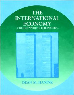 The International Economy: A Geographical Perspective