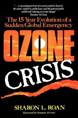 Ozone Crisis: The 15-Year Evolution of a Sudden Global Emergency