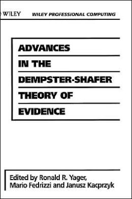Advances in the Dempster-Shafer Theory of Evidence