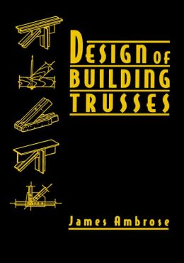 Design of Building Trusses