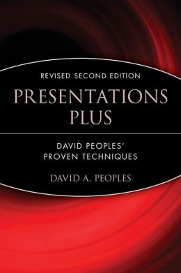 Presentations Plus: David Peoples' Proven Techniques