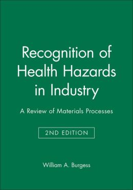 Recognition of Health Hazards in Industry: A Review of Materials Processes