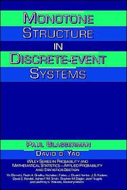Monotone Structure in Discrete-Event Systems