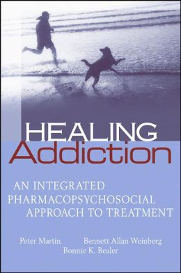Healing Addiction: An Integrated Pharmacopsychosocial Approach to Treatment
