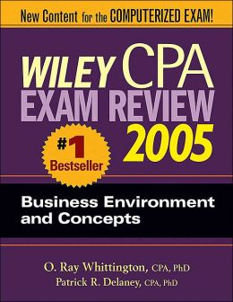 Wiley CPA Examination Review 2005, Business Environment and Concepts