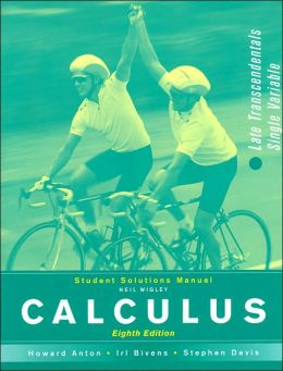 Calculus Late Transcendentals Combined, 8th Edition: Student Solutions Manual
