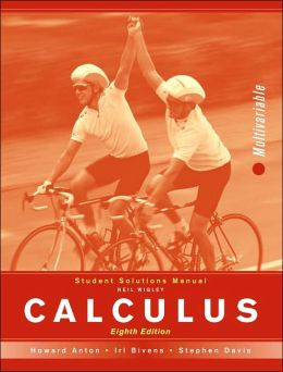 Calculus Multivariable, 8th Edition: Student Solutions Manual