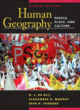 Human Geography: People, Place and Culture