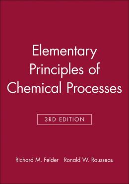 Elementary Principles of Chemical Processes: With Integrated Media and Study Tools