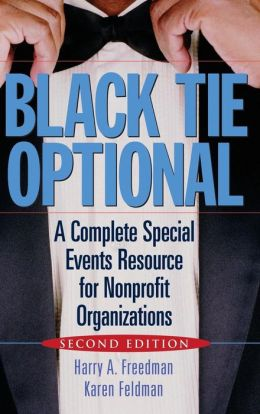 Black Tie Optional: A Complete Special Events Resource for Nonprofit Organizations