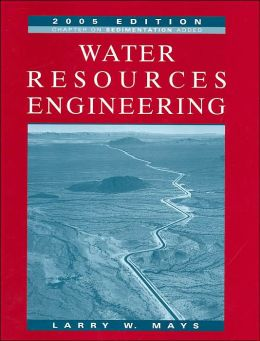 Water Resources Engineering: 2005 Edition