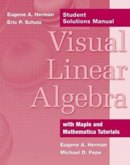 Visual Linear Algebra - Student Solutions Manual