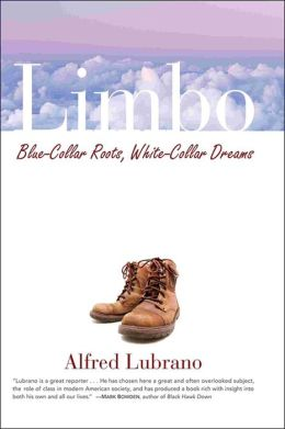 Limbo: Blue-Collar Roots, White-Collar Dreams
