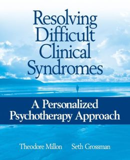 Resolving Difficult Clinical Syndromes: A Personalized Psychotherapy Approach