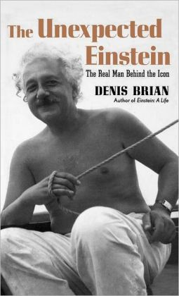 Unexpected Einstein: The Real Man behind the Icon