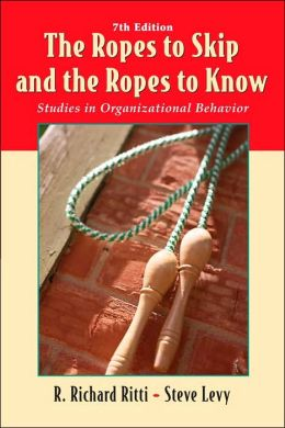 Ropes to Skip and the Ropes to Know: Studies in Organizational Behavior