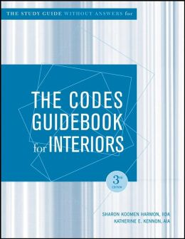 The Codes Guidebook for Interiors, [W/O Answers] Study Guide