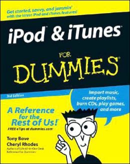 iPod and iTunes for Dummies, Third Edition