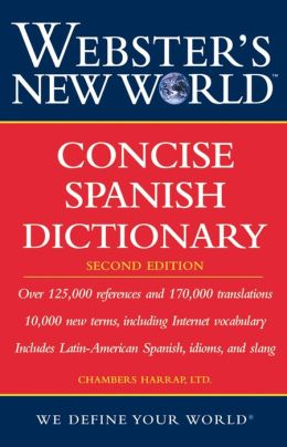 Webster's New World Concise Spanish English Dictionary