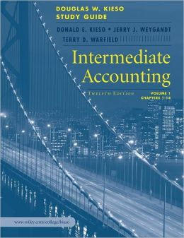 Intermediate Accounting, Volume 1, Study Guide