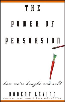 Power of Persuasion: How We're Bought and Sold