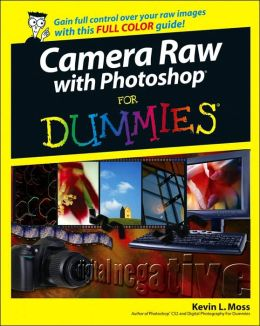 Camera Raw with Photoshop(r) for Dummies(r)