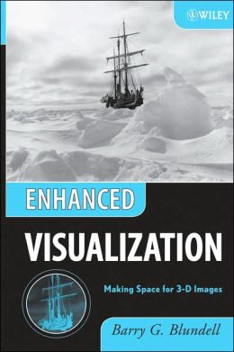 Enhanced Visualization: Making Space for 3-D Images
