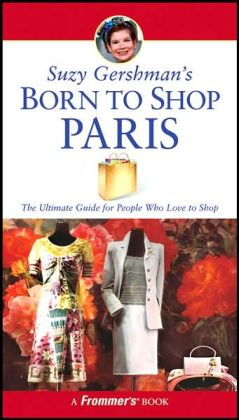 Suzy Gershman's Born to Shop Paris