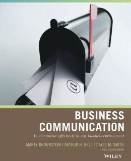 Business Communication: Communicate Effectively in Any Business Environment