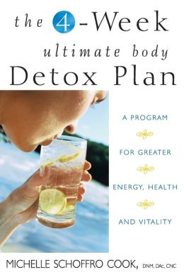 4-Week Ultimate Body Detox Plan: A Program for Greater Energy, Health, and Vitality