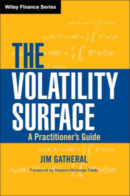 Volatility Surface: A Practitioner's Guide