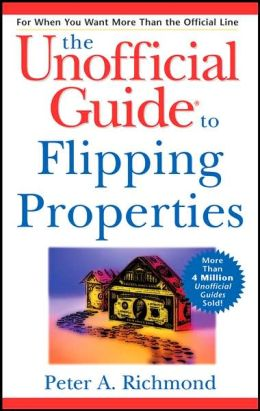 Unofficial Guide to Flipping Properties