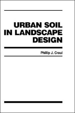 Urban Soil in Landscape Design