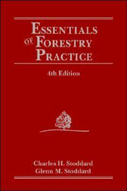 Essentials of Forestry Practice