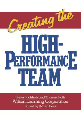 Creating the High Performance Team