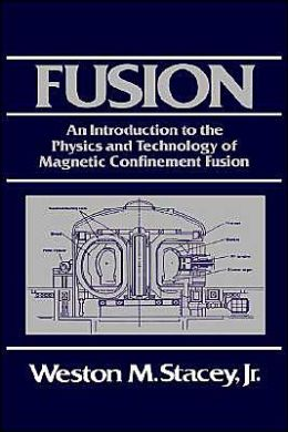 Fusion and Technology: An Introduction to the Physics and Technology of Magnetic Confinement Fusion
