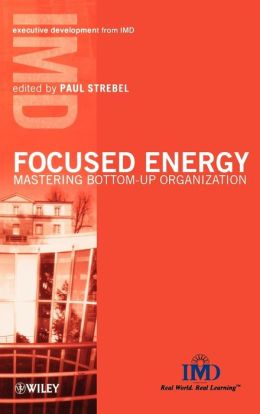 Focused Energy: Mastering Bottom-Up Organization