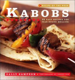 Recipe of the Week: Kabobs
