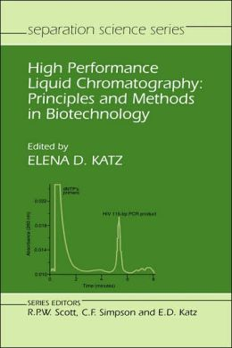 High Performance Liquid Chromatography: Principles and Methods in Biotechnology