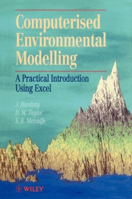 Computerised Environmetal Modelling: A Practical Introduction Using Excel