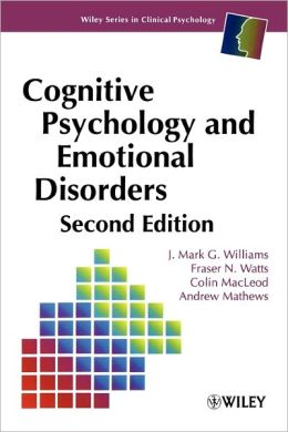Cognitive Psychology and Emotional Disorders