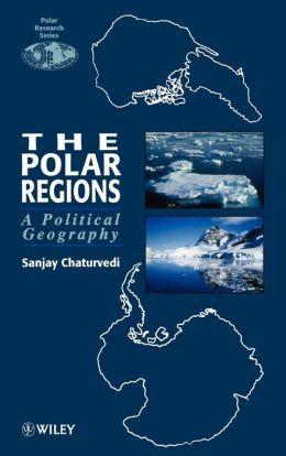 The Polar Regions: A Political Geography