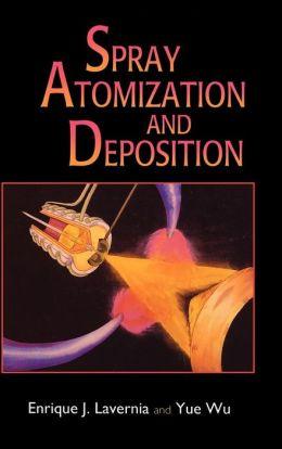 Spray Atomization and Deposition