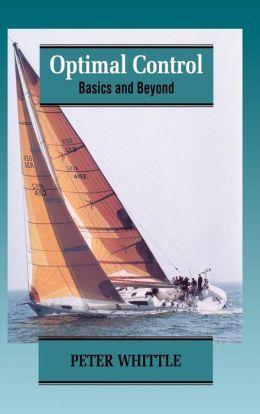 Optimal Control: Basics and Beyond
