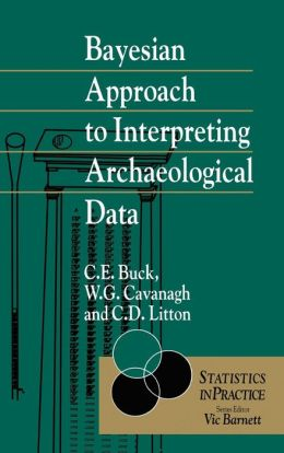 Bayesian Approach to Intrepreting Archaeological Data