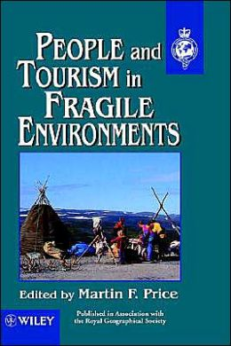 People and Tourism in Fragile Environments