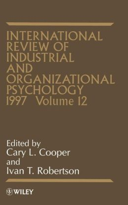 International Review of Industrial and Organizational Psychology, 1997