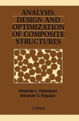 Analysis, Design and Optimization of Composite Structures
