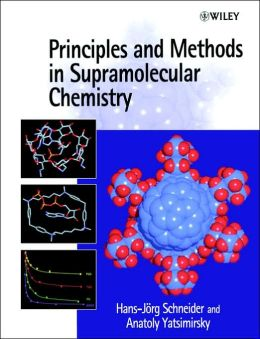 Principles and Methods in Supramolecular Chemistry