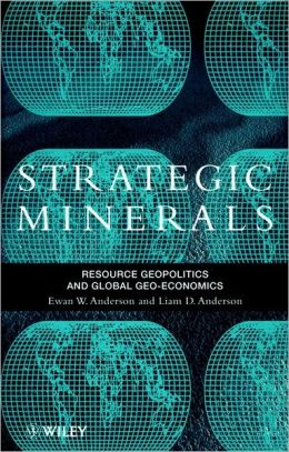 Strategic Minerals: Resource Geopolitics and Global Geo-Economics
